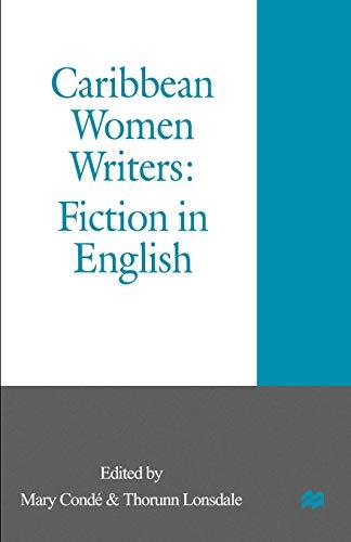 9780312218638: Caribbean Women Writers: Fiction in English