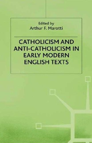 9780312218713: Catholicism and Anti-Catholicism in Early Modern English Texts (Early Modern Literature in History)