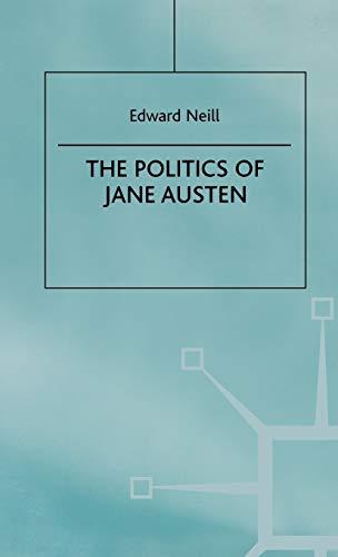 The Politics of Jane Austen: Edward Neill