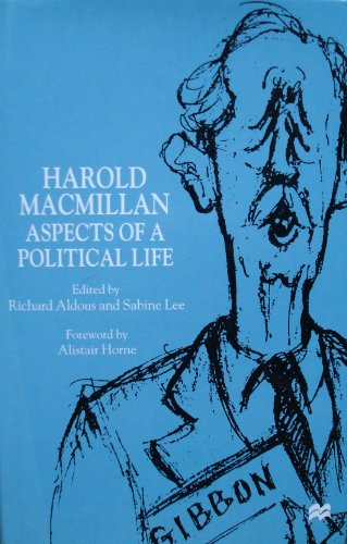 9780312219062: Harold MacMillan: Aspects of a Political Life