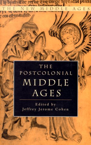 9780312219291: The Postcolonial Middle Ages (The New Middle Ages)