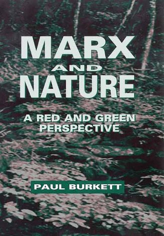 9780312219406: Marx and Nature: A Red and Green Perspective