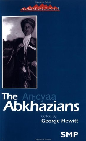 9780312219758: The Abkhazians: A Handbook (Peoples of the Caucasus Handbooks)