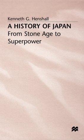 9780312219864: A History of Japan: From Stone Age to Superpower