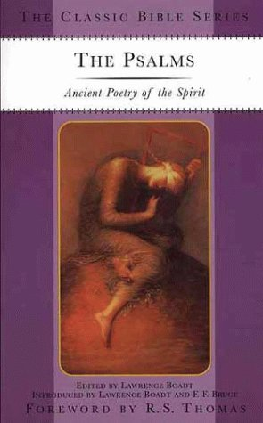 9780312221096: The Psalms: Ancient Poetry of the Spirit (The Classic Bible Series)