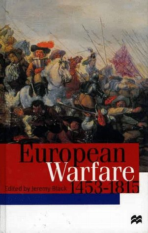 9780312221171: European Warfare 1453-1815