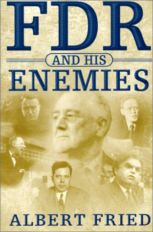 9780312221195: FDR and His Enemies