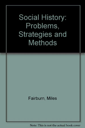 9780312221232: Social History: Problems, Strategies and Methods