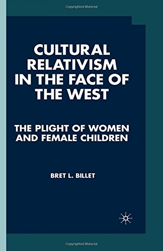 9780312221324: Cultural Relativism in the Face of the West: PUBLICATION UNCERTAIN