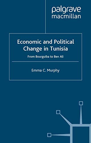 9780312221423: Economic and Political change in Tunisia: From Bourguiba to Ben Ali