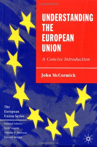 9780312221669: Understanding the European Union: A Concise Introduction (The European Union Series)