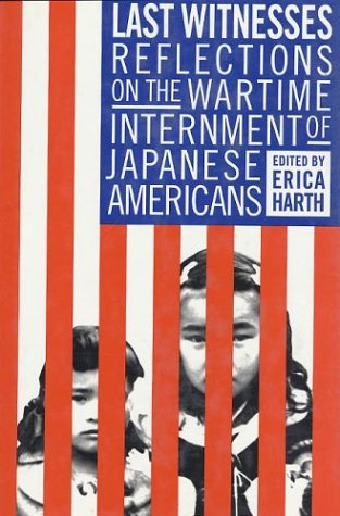 Last Witnesses: Reflections on the Wartime Internment: Harth, Erica
