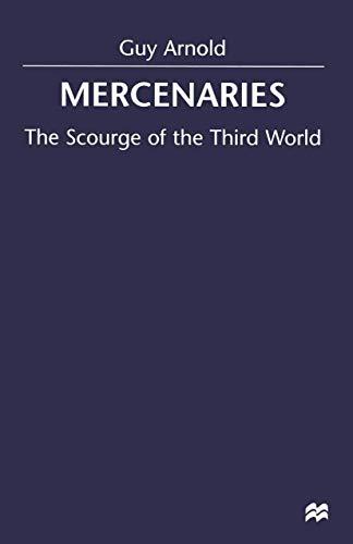 9780312222031: Mercenaries: The Scourge of the Third World