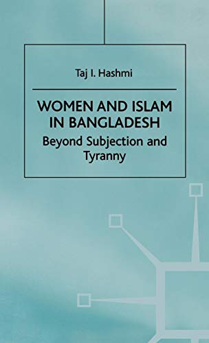 9780312222192: Women and Islam in Bangladesh: Beyond Subjection and Tyranny