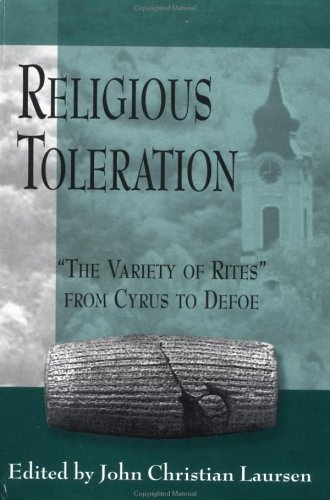 9780312222338: Religious Toleration: The Variety of Rites from Cyrus to Defoe