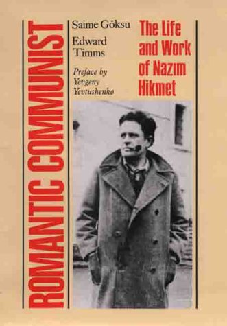 9780312222475: Romantic Communist: The Life and Work of Nazim Hikmet
