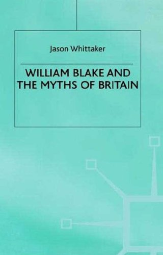 9780312222697: William Blake and the Myths of Britain