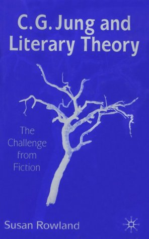 9780312222758: C. G. Jung and Literary Theory: The Challenge from Fiction