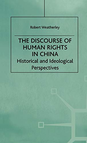 9780312222819: The Discourse of Human Rights in China: Historical and Ideological Perspectives