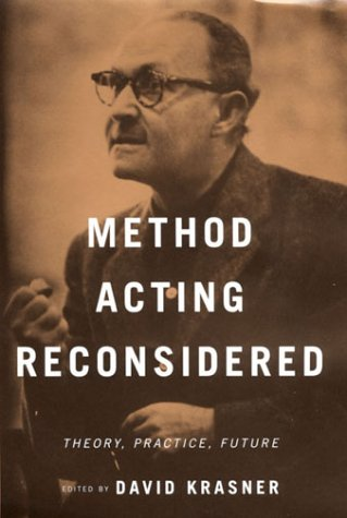 9780312223052: Method Acting Reconsidered: Theory, Practice, Future