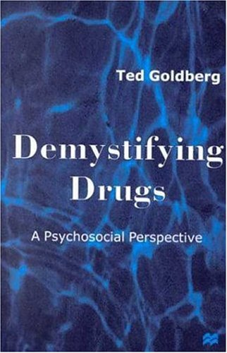 9780312223120: Demystifying Drugs: A Psychosocial Perspective