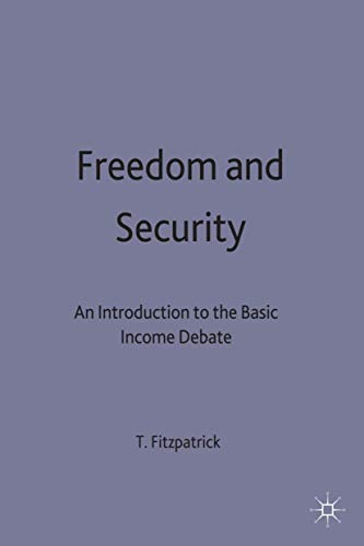 9780312223137: Freedom and Security: An Introduction to the Basic Income Debate