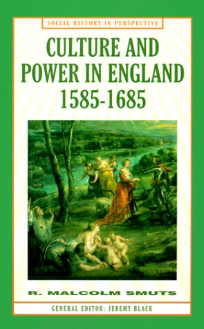 9780312223274: Culture and Power in England, 1585-1685