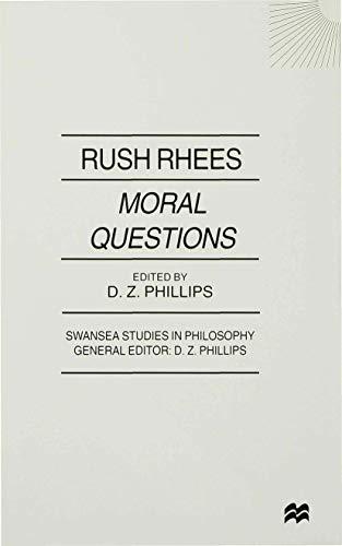9780312223557: Moral Questions: by Rush Rhees (Swansea Studies in Philosophy)