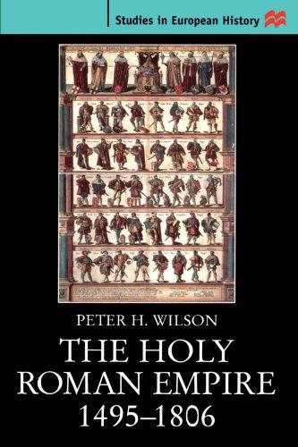 9780312223601: The Holy Roman Empire 1495-1806
