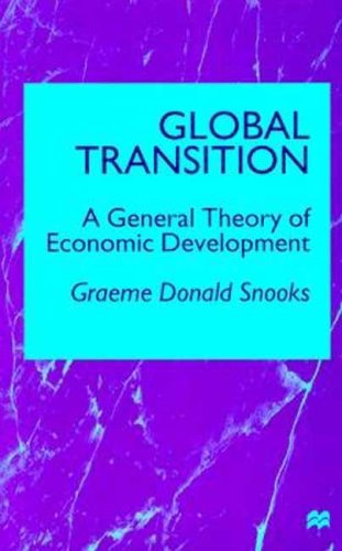 9780312223700: Global Transition: A General Theory of Economic Development