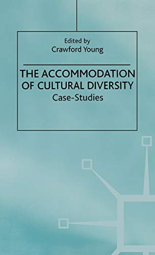 9780312224196: The Accommodation of Cultural Diversity: Case Studies
