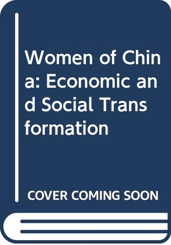 9780312224417: Women of China: Economic and Social Transformation