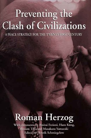 9780312224448: Preventing the Clash of Civilizations: A Peace Strategy for the Twenty-First Century