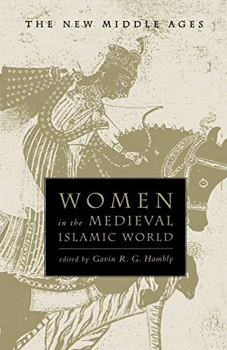 9780312224516: Women in the Medieval Islamic World (The New Middle Ages)