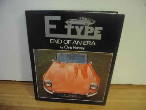 9780312224523: E TYPE: END OF AN ERA