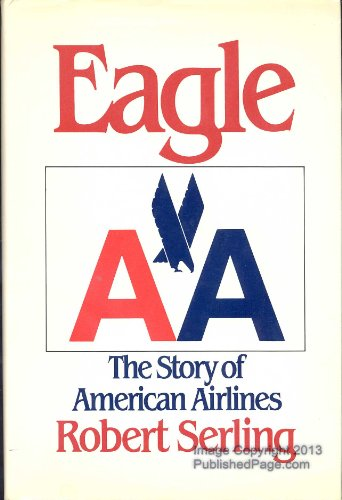 [signed] Eagle : The History of American Airlines