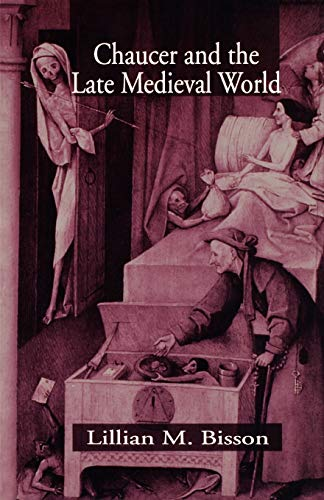 9780312224660: Chaucer and the Late Medieval World: The Poet and the Late Medieval World