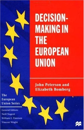 9780312225216: Decision-Making in the European Union