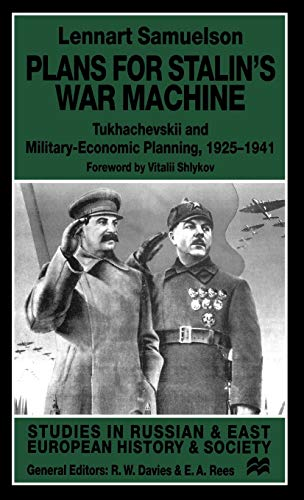 9780312225278: Plans for Stalin's War Machine: Tukhachevskii and Military-Economic Planning, 1925-1941