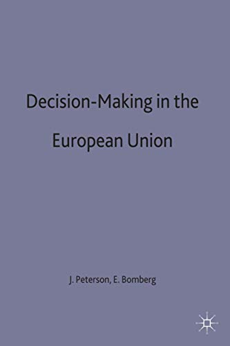 9780312225292: Decision-Making in the European Union