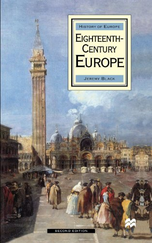 9780312225391: Eighteenth-Century Europe (Palgrave History of Europe)