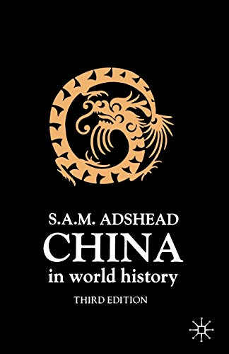9780312225650: China in World History, Third Edition