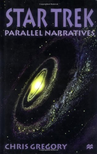 9780312225834: Star Trek: Parallel Narratives