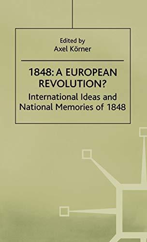 9780312226145: 1848-A European Revolution?: International Ideas and National Memories of 1848