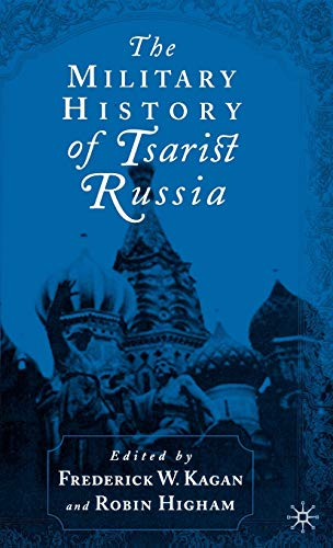 9780312226350: The Military History of Tsarist Russia