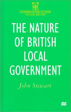 9780312226398: The Nature of British Local Government (Government Beyond the Centre)
