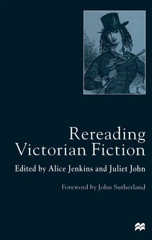 9780312226435: Rereading Victorian Fiction