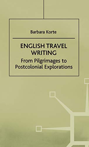 9780312226633: English Travel Writing From Pilgrimages To Postcolonial Explorations