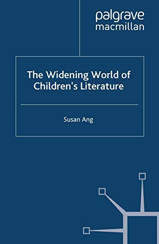 The Widening World of Children's Literature: Susan Ang