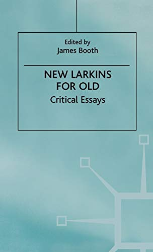 9780312226695: New Larkins For Old: Critical Essays